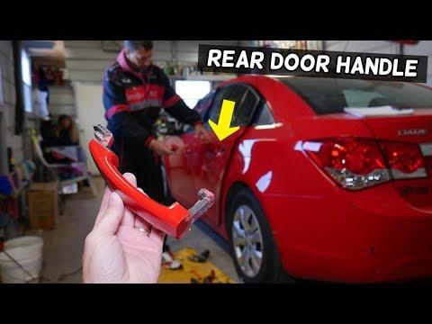 CHEVROLET CRUZE REAR EXTERIOR DOOR HANDLE REMOVAL REPLACEMENT. CHEVY CRUZE