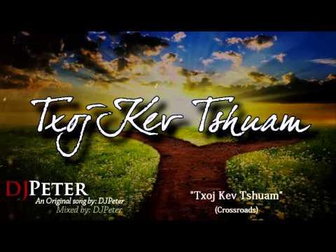 DJPeter Original - Txoj Kev Tshuam thumbnail