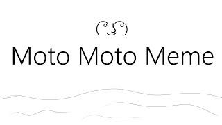 Moto Moto   meme (Volume Warning)