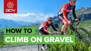 How To Climb On Gravel | Tips To Nail Technical Off Road Climbs