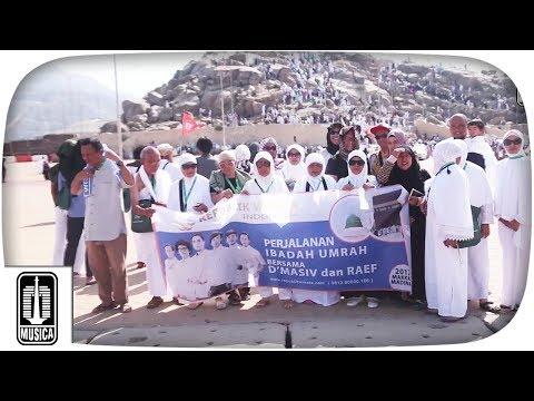 Umrah Bersama D'MASIV dan Raef