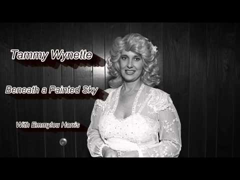 "Tammy Wynette  - ""Beneath a Painted Sky"" (W/Emmylou Harris)"