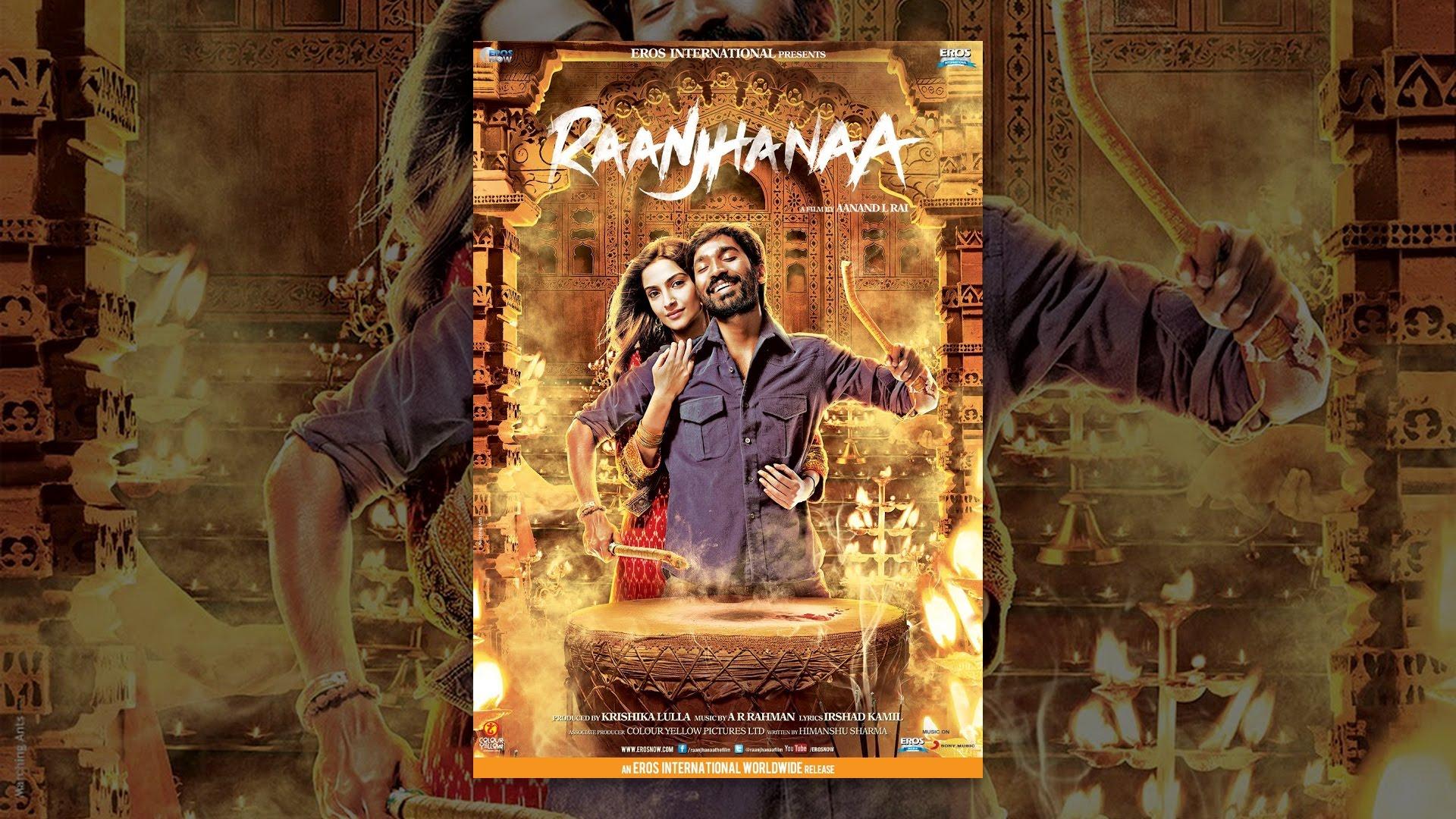 Raanjhanaa - YouTube