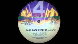 MC ADE - Bass Rock Express (Vocal)