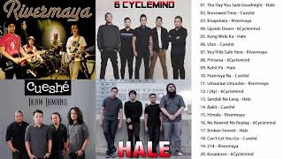 Hale, Cueshe, Rivermaya, 6Cyclemind Nonstop : OPM Tagalog Love Songs Playlist 2019