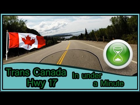 Trans Canada Hwy 17 Lake Superior in Under a Minute