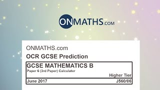 2017 OCR Paper 3/6 Predicted Higher Maths GCSE Calculator Exam J560/06