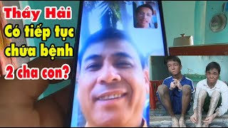 Thầy Hải có tiếp tục chữa b.ệnh cho 2 cha con em Vương nữa hay không?