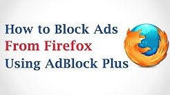 How to Block Ads in Mozilla Firefox Using Adblock Plus