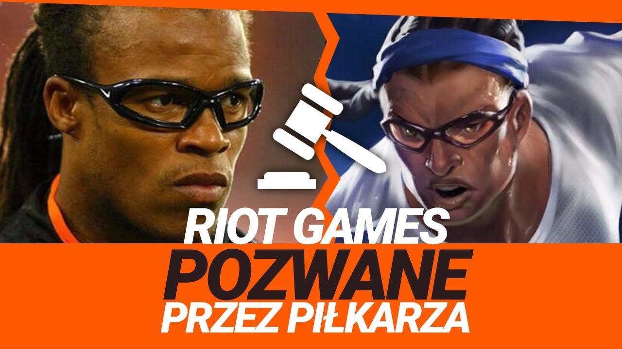 RIOT GAMES POZWANE PRZEZ PIŁKARZA!