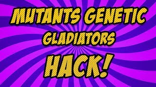 Mutants Genetic Gladiators Hack [Android & iOS] – Cheats for Unlimited Free Gold