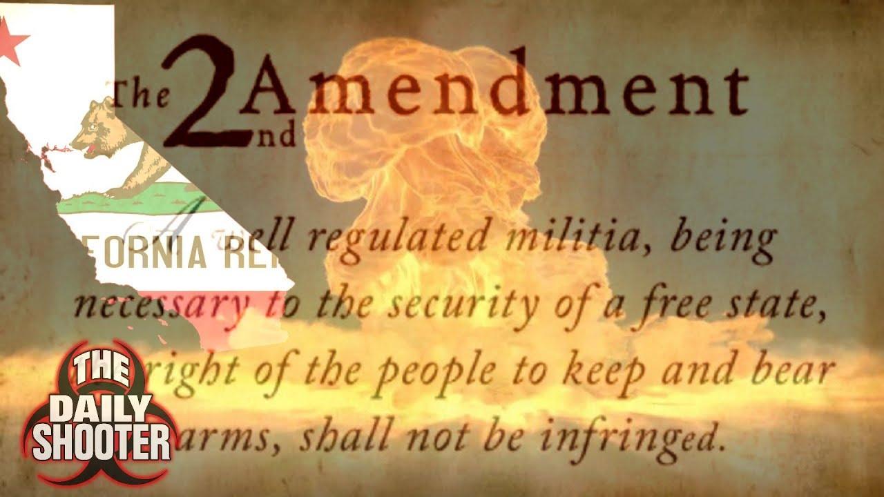 10 New Anti Gun Bills California's 2nd Amendment Crisis