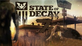 State Of Decay Episode7 A Whole New Town