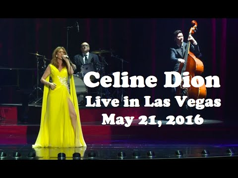 Celine Dion - Live in Las Vegas (May 21st 2016, Full Show Video)