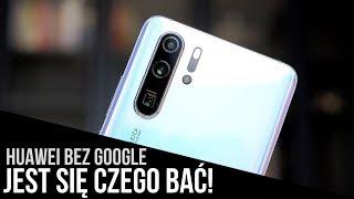 4a03d8a85bbec Huawei BEZ GOOGLE: Konsekwencje będą poważne!