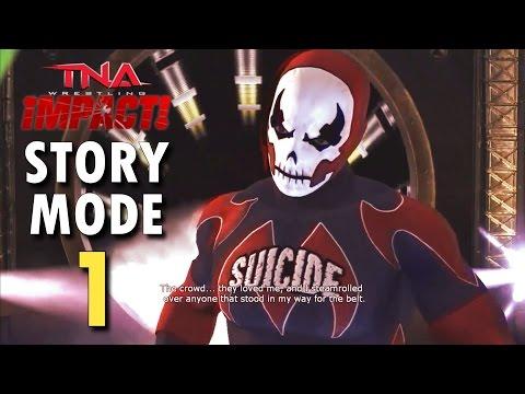 TNA Impact!: Story Mode: 1 (A New Beginning)