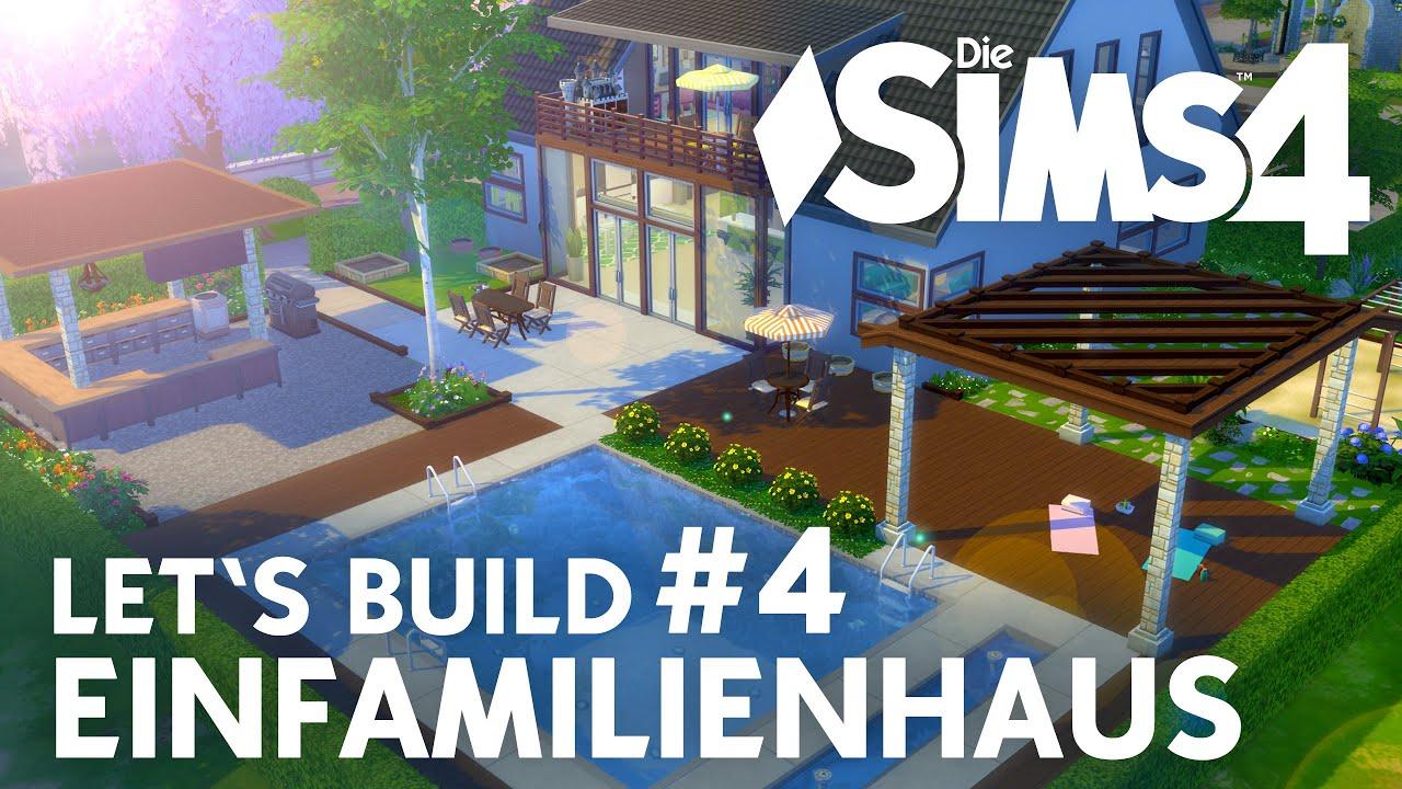 Die Sims 4 Let\'s Build Einfamilienhaus #4 | Terrasse & Garten - YouTube