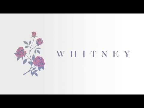 Whitney - No Woman (Lyrics)