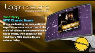 Todd Terry Samples and Loops - NYC Classic House by Todd Terry