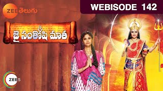 Jai Santoshi Mata - Indian Telugu Story - Episode 142 - Zee Telugu TV Serial - Webisode