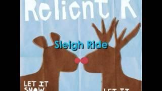 Relient K - Sleigh Ride w/ Lyrics