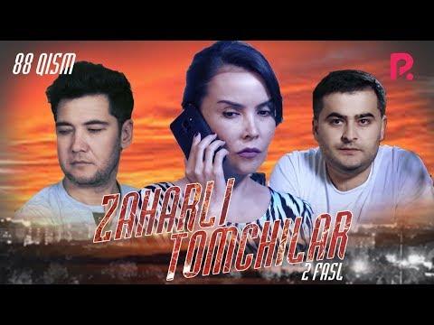 Zaharli Tomchilar (o'zbek Serial)   Захарли томчилар (узбек сериал) 88-qism