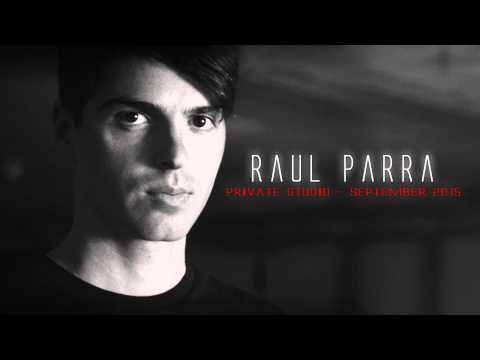 Raul Parra - Private Studio - September 2015