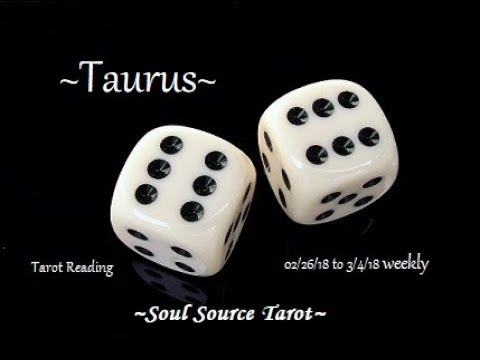 ~Taurus~Re-evaluating & Releasing It~Feb 26 to March 4, 2018 Weekly Tarot Reading