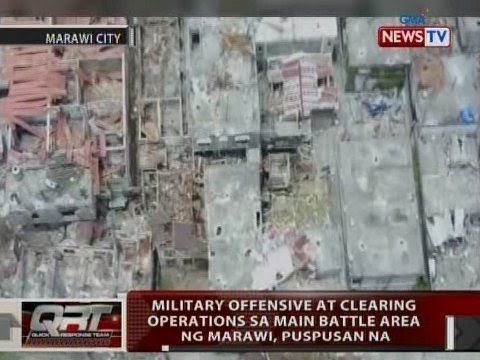 QRT: Military offensive at clearing sa Marawi, puspusan