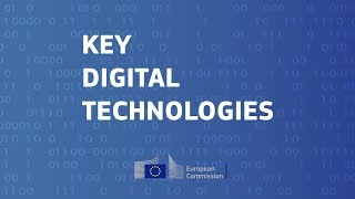 Key digital technologies for the future of Europe @ ICT 2018