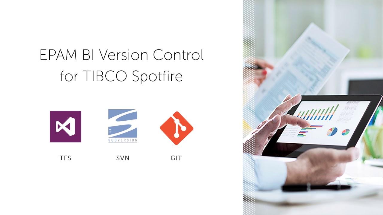 EPAM BI Version Control for TIBCO Spotfire