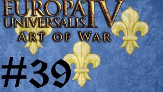 Let's Play Eu4 Art Of War Fabulous France #39