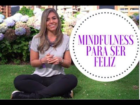 Mindfulness para ser feliz