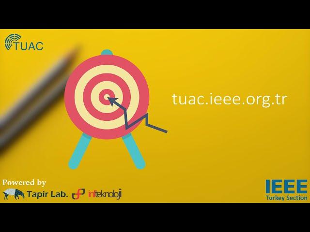 IEEE Turkey Section The Undergraduate Academic Conference (TUAC) Tanıtım Videosu