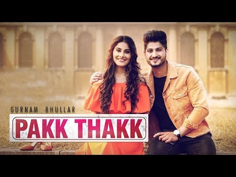 pakk-thakk-|-gurnam-bhullar-|-sonam-bajwa-|-surkhi-bindi-|-new-punjabi-movie-2018-|-gabruu