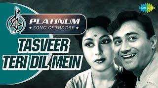 Platinum Song Of The Day   Tasveer Teri Dil Mein  तस्वीर तेरी दिल में   12th Nov   Lata M, Mohd Rafi