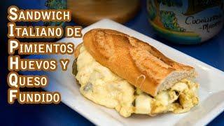 Sandwich Italiano de Pimientos, Huevos y Queso Fundido Estilo Chicago