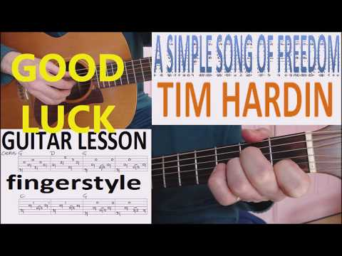 A SIMPLE SONG OF FREEDOM - TIM HARDIN fingerstyle GUITAR LESSON