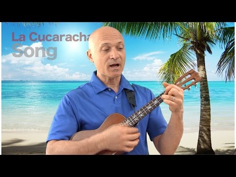 La Cucaracha  - Song in Spanish - Ukulele