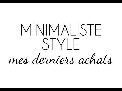MINIMALISTE STYLE - Mes derniers achats