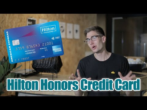 Hilton Honors Credit Card From AMEX: Credit Card Review - Pros And Cons