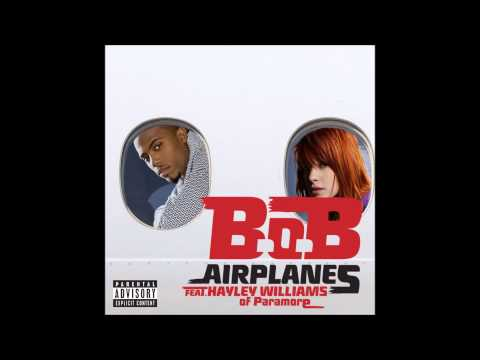 Airplanes - B.o.B ft. Hayley Williams | HQ