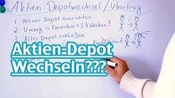 Depot wechseln - Kann ich Aktien aus einem Depot in ein anderes übertragen?