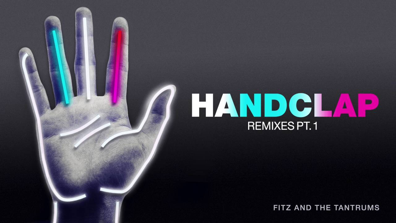 Fitz And The Tantrums Handclap Dave Aude Remix Official Audio Youtube Do you have songs that you like or popular in your game? fitz and the tantrums handclap dave aude remix official audio