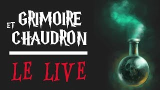 ◉ DIRECT VIDEO ◉ Le Poudcast #46 : Grimoire et Chaudron