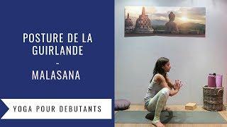 Posture de Yoga de la Guirlande - Malasana - Garland Yoga Pose