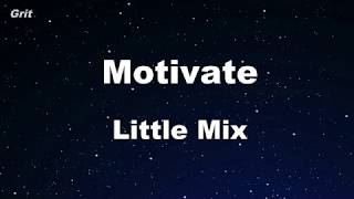 Motivate - Little Mix Karaoke 【No Guide Melody】 Instrumental