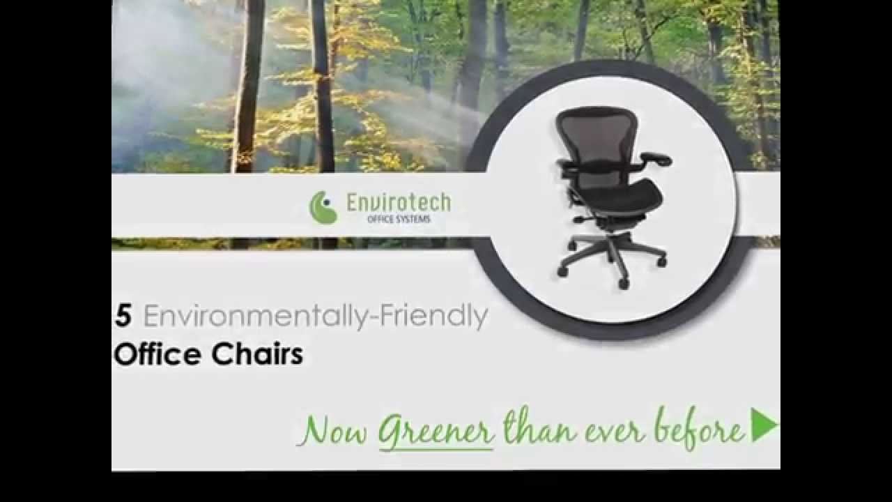 environmentally friendly office furniture. 5 Environmentally Friendly Chairs | Envirotech. Envirotech Office Systems Furniture A