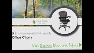 5 Environmentally Friendly Chairs | Envirotech