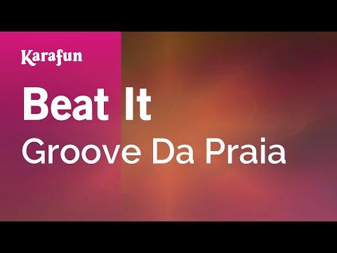 Karaoke Beat It - Groove Da Praia *